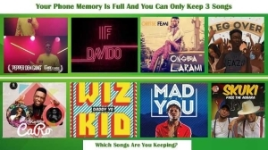[Be The First To Start Earning Coin From your Commemt !! ] If Your Phone Memory Is Full & You Can Only Keep 3 Songs, Which Songs Are You Keeping?